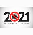 2021 stop coronavirus vector image vector image