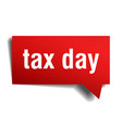 tax day red 3d speech bubble vector image vector image