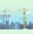 concept modern city construction buildings vector image