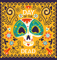 day dead mexico poster vector image vector image