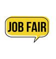 job fair speech bubble vector image vector image