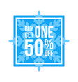 buy one get one 50 off sign square winter sale vector image vector image