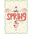 Inscription Hello spring vector image vector image