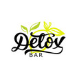 detox bar logo badge calligraphy logotype vector image vector image