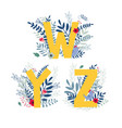 floral alphabet letter w y z set vector image
