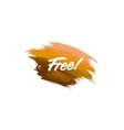 hand-written lettering brush phrase free vector image