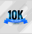 social media 10k followers or 10000 subscribers vector image vector image