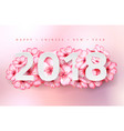 2018 happy chinese new year realistic vector image