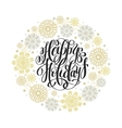 Happy Holidays circle hand lettering logo vector image vector image
