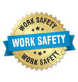 work safety round isolated gold badge vector image vector image