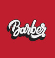 barber handwritten lettering template for card vector image vector image
