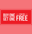 buy one get one off sign horizontal vector image vector image