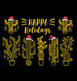 gold christmas cacti cacteen set vector image vector image