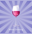 wine drinking poster with glass of wine half-full vector image vector image