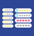 rating rows stars hearts like and dislike vector image vector image
