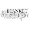 a crochet blanket the perfect gift for baby text vector image vector image