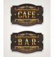Vintage wooden signs for cafe and bar vector image vector image