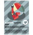 algebra color isometric poster vector image