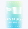 4th of july independence day of the united states vector image vector image