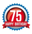 seventy five years happy birthday badge ribbon vector image