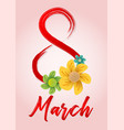 8 march greeting card vector image vector image