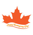 autumn leaf and text thanksgiving day vector image vector image