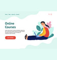 online courses concept with a man learning on vector image vector image