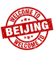 welcome to beijing red stamp vector image vector image