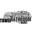 bathroom towel bars and accessories text word vector image vector image