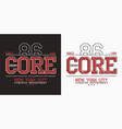 core denim graphics for slogan t shirt new york vector image vector image