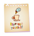 espresso yourself vector image