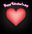 happy valentine day and heart vector image vector image