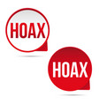 hoax sign label tag vector image vector image