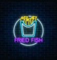 neon glowing sign of fried fish in circle frame vector image vector image