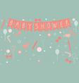 baby shower celebration poster vector image