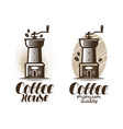 cafe coffeehouse logo or label coffee grinder vector image vector image