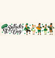 saint patrick s day with vector image vector image