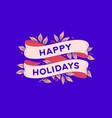 happy holidays retro greeting card vector image vector image