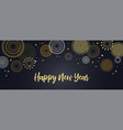 happy new year background with golden fireworks vector image
