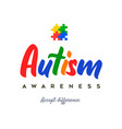 autism awareness day colorful puzzle quote card vector image vector image