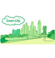modern green silhouette eco city concept vector image