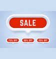 set 3d sale buttons 75 50 and 25 percent off vector image