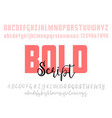 bold and handwriting font set modern calligraphy vector image vector image