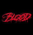 single word blood vector image vector image