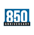 850th anniversary icon birthday logo vector image vector image