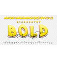 bold 3d and handwriting font set modern vector image vector image