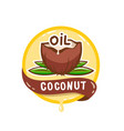 coconut oil logo natural product emblem vector image vector image