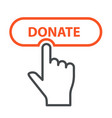 finger press donate button - charity and vector image vector image