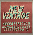 vintage font retro style letters and numbers vector image