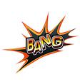 A word bang vector image vector image